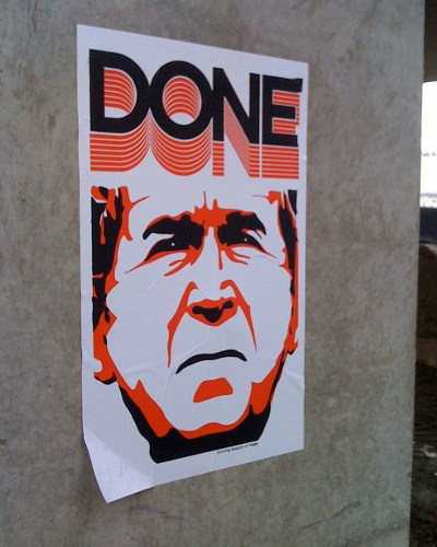 Poster featuring George Bush, saying DONE